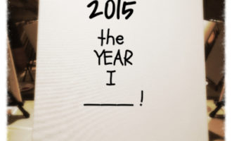 2015 is the year I ____!