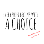 Mindshift Mantra: It's Your Choice